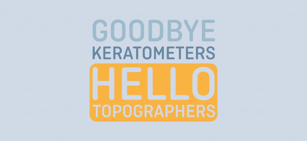 Keratometers vs Topographers